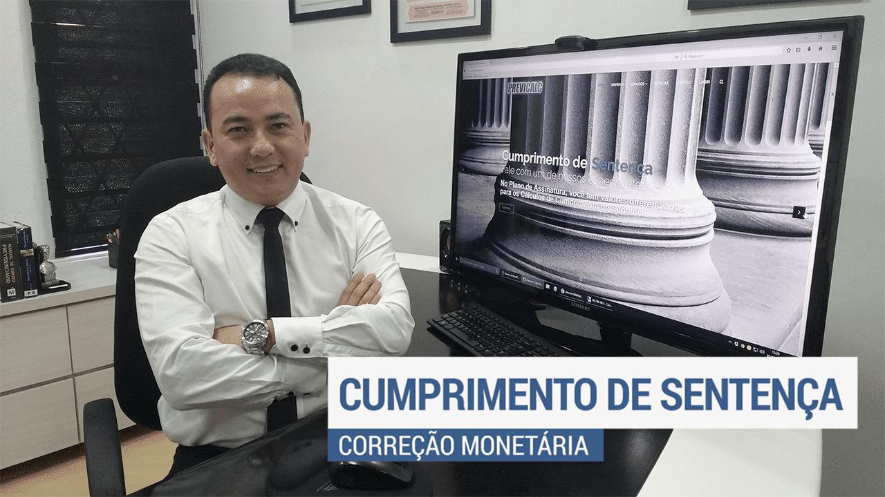 Cumprimento de Sentença (NCPC): Correção Monetária