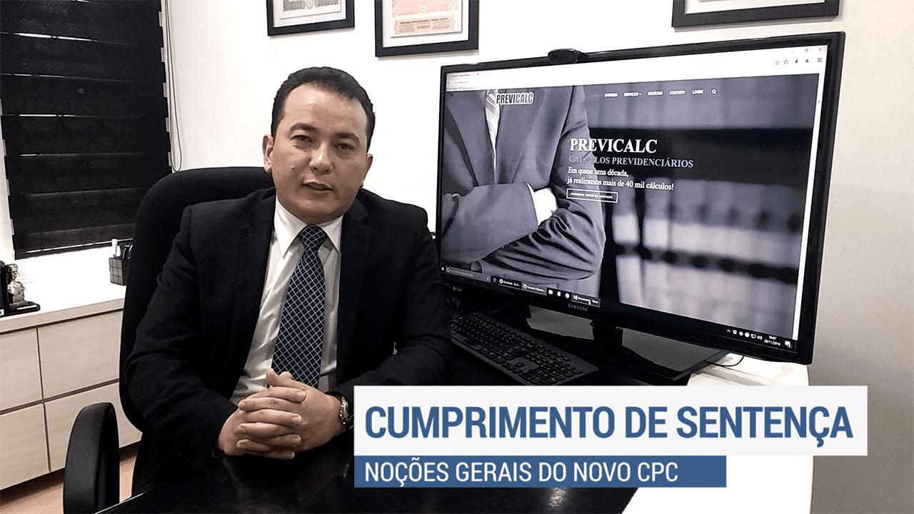 Noções Gerais do Cumprimento de Sentença do Novo CPC